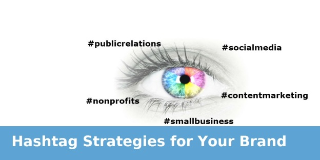 Hashtag Strategies for Your Brand